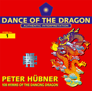 Peter Hübner - Archaic Hymns - 108 Hymns of the Dancing Dragon - Hymn No. 1