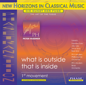 Peter Hübner - Latest Productions - What is Outside That is Inside - 1st Movement