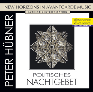 Peter Hübner - Avant Garde - Political Bedtime Prayer -