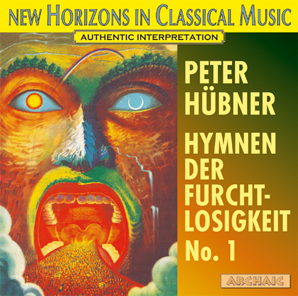 Peter Hübner - Hymns - Hymns of Fearlessness - No. 1