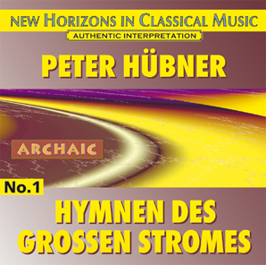 Peter Hübner - Hymns - Hymns of the Great Stream - No. 1