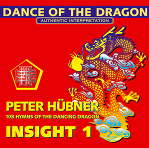 Peter Hübner - Archaic Hymns - 108 Hymns of the Dancing Dragon - Insight 1