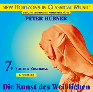 Peter Hübner - Orchestra Works - The Art of the Feminine � Love - 1st Meditation