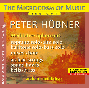 Peter Hübner - Archaic - The Microcosm of Music - Mixed Choir No. 1