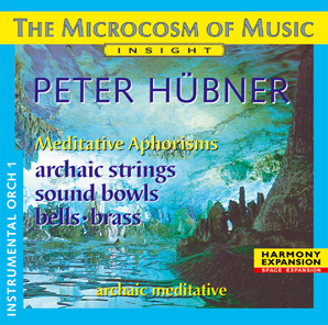 Peter Hübner - Archaic - The Microcosm of Music - Instrumental No. 1