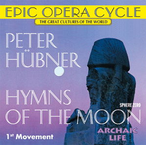 Peter Hübner - Hymns - Hymns of the Moon - 1st Movement