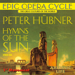 Peter Hübner - Hymns - Hymns of the Sun - 1st Movement