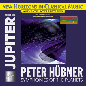 Peter Hübner - Symphonies - Symphonies of the Planets - JUPITER