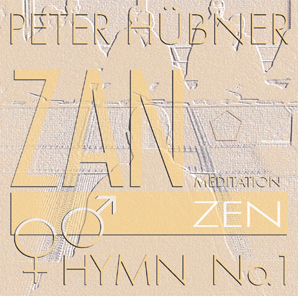 Peter Hübner - Archaic Hymns - Zen Hymns - Mixed Choir No. 1