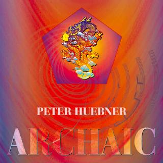 Peter Hübner - Archaic Music