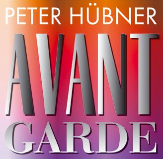 Peter Hübner - Avant Garde