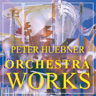 Peter Hübner - Orchestra Works
