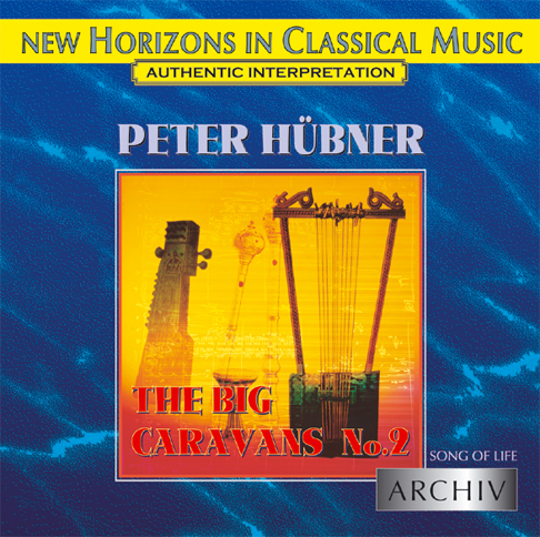 Peter Hübner - Song of Life - The Big Caravans No. 2