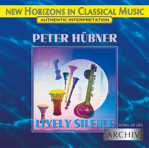 Peter Hübner - Song of Life - Lively Silence