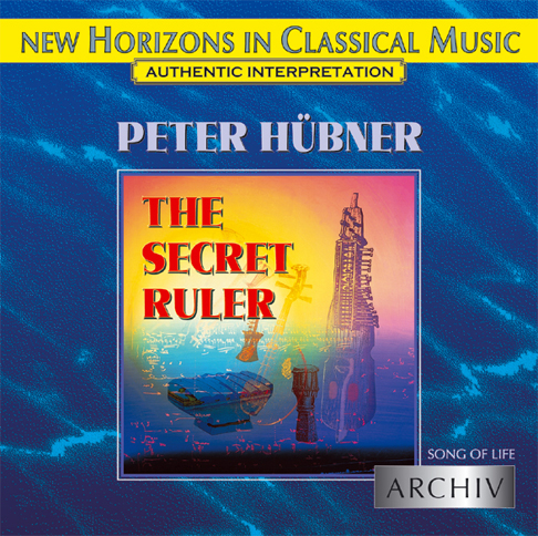 Peter Hübner - Song of Life - The Secret Ruler