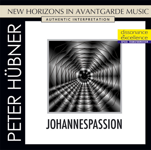Peter Hübner - Passions - Johannespassion