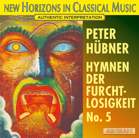 Peter Hübner - Hymns of Fearlessness - No. 5