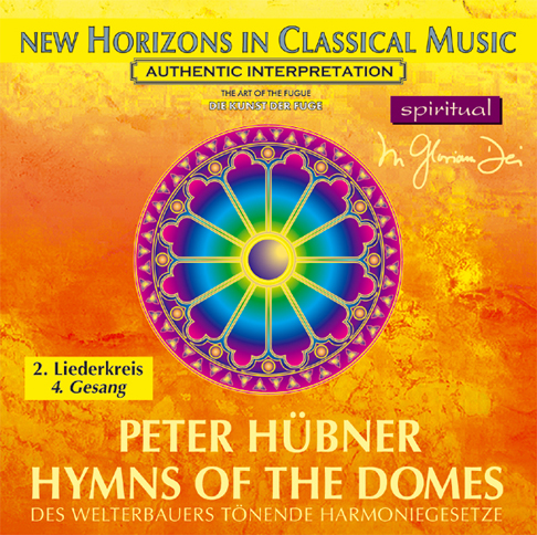 Peter Hübner - Hymns of the Domes - 2nd Cycle - 4th Song
