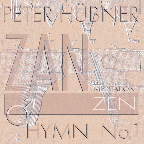 Peter Hübner - Zen Hymns - Male Choir No. 1