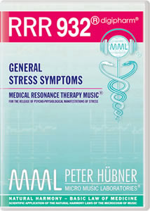 Peter H&uuml;bner - Medical Resonance Therapy Music<sup>&#174;</sup> - RRR 932 General Stress Symptoms